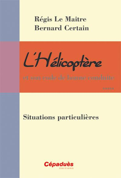 L'HELICOPTERE : SITUATIONS PARTICULIERES