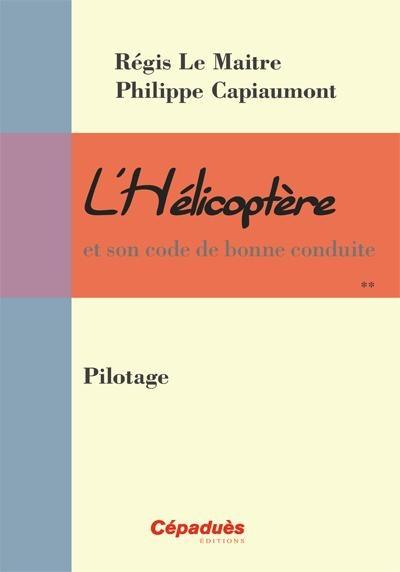 L'HELICOPTERE : PILOTAGE