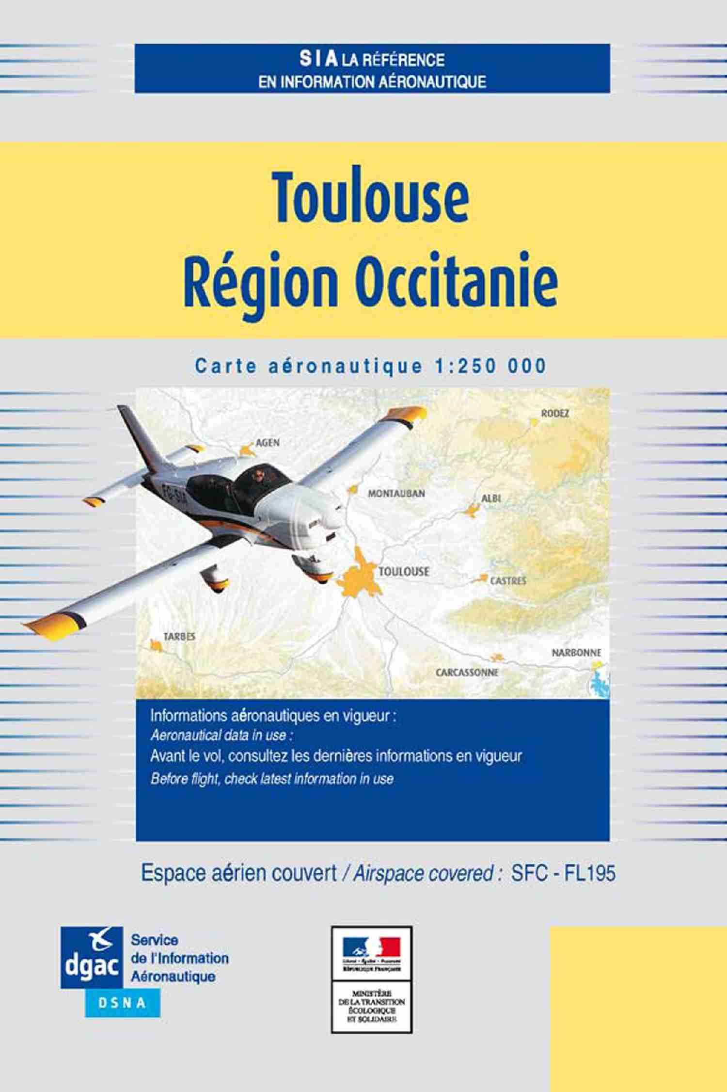 Carte Toulouse Région Occitanie - 2020 1/250M DOCUMENTATIONS DU SIA SIA