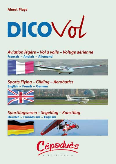 DICOVOL FORMATION PILOTE PRIVE VFR -IFR - PPL Editions Cépadues