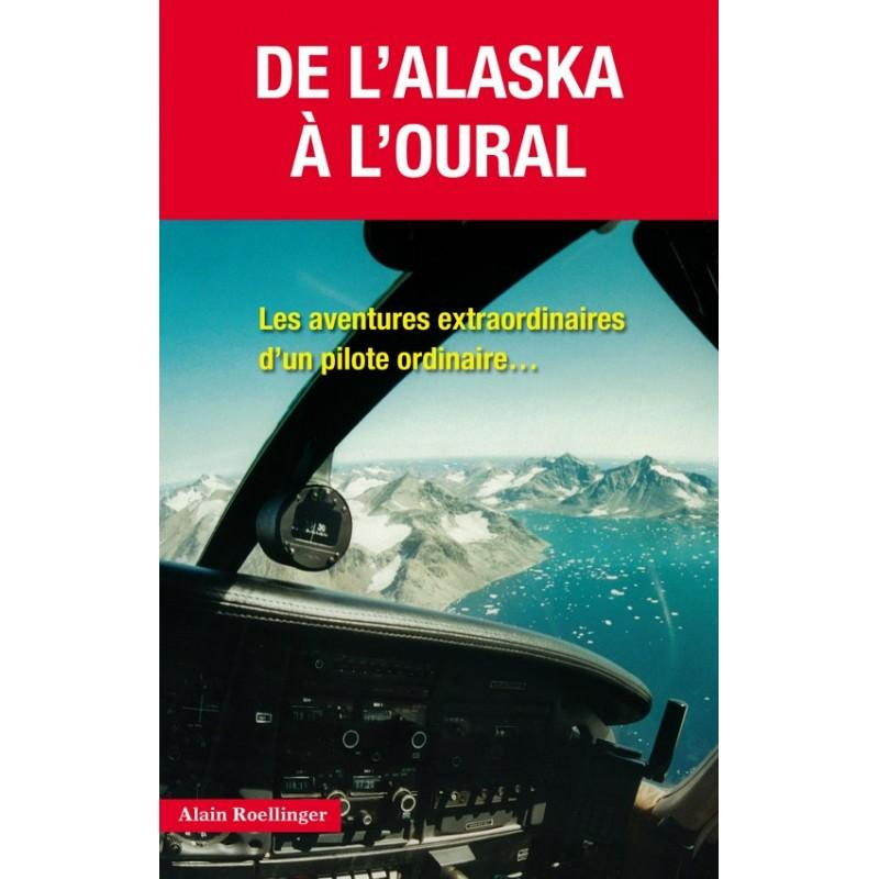 DE L'ALASKA A L'OURAL PERFECTIONNEMENT ET VOL SPECIFIQUE Edition Altipresse