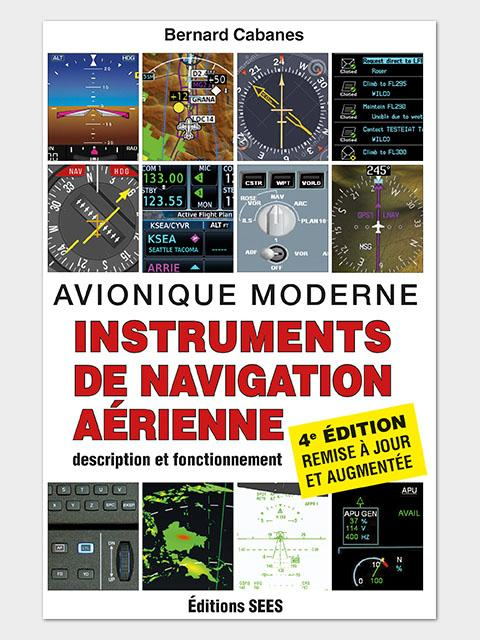 Instruments de la navigation aérienne PERFECTIONNEMENT ET VOL SPECIFIQUE Editions SEES
