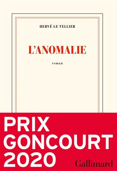 L'anomalie Roman & narration Editions Gallimard