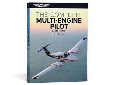 THE COMPLETE MULTI-ENGINE PILOT PERFECTIONNEMENT ET VOL SPECIFIQUE ASA