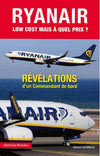 RYAN AIR Low cost mais à quel prix ? Roman & narration Edition JPO