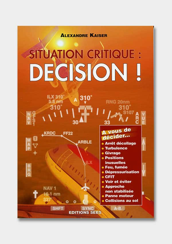 SITUATION CRITIQUE PERFECTIONNEMENT ET VOL SPECIFIQUE Editions SEES