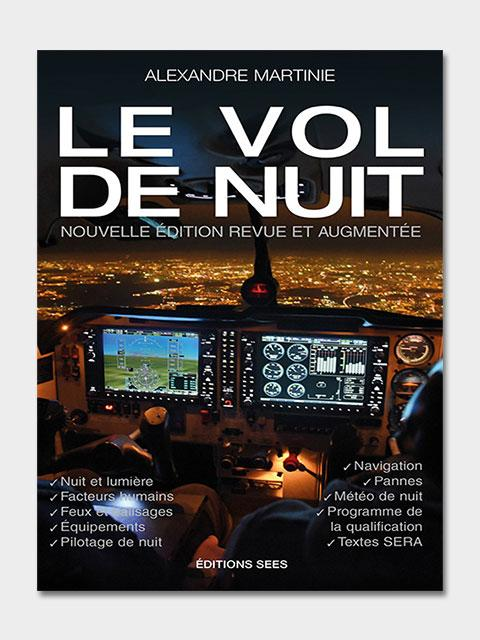 LE VOL DE NUIT PERFECTIONNEMENT ET VOL SPECIFIQUE Editions SEES
