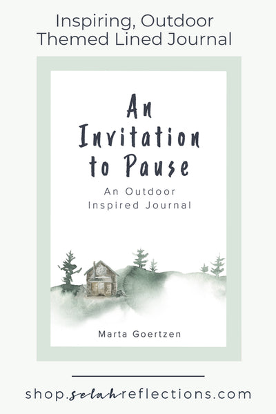 An Invitation to Pause - Outdoor Edition - Blank Journal