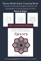 Easy Coloring Books: Flowers: Simple Coloring Designs For Rest and Relaxation