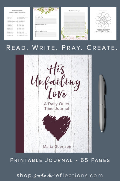 His Unfailing Love: A Daily Quiet Time & Creativity Journal - [65 Pages]