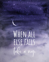 When All Else Fails Take A Nap - Bedroom Wall Décor - Printable Wall Art