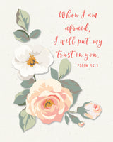 When I am Afraid I Will Trust In You - Wall Art - Printable Art - Bible Verse - Inspirational Art - Psalm 56:3