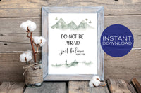 Do Not Be Afraid Just Believe - Mark 5:36 - Bible Wall Art - Inspirational Art - Printable Poster - Home Decor - Instant Download