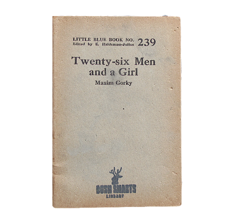 Twenty-six Men and a Girl