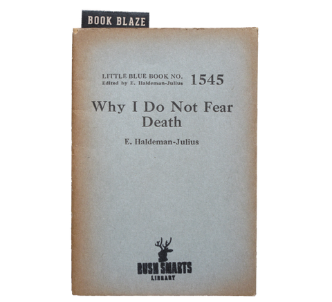 Why I Do Not Fear Death