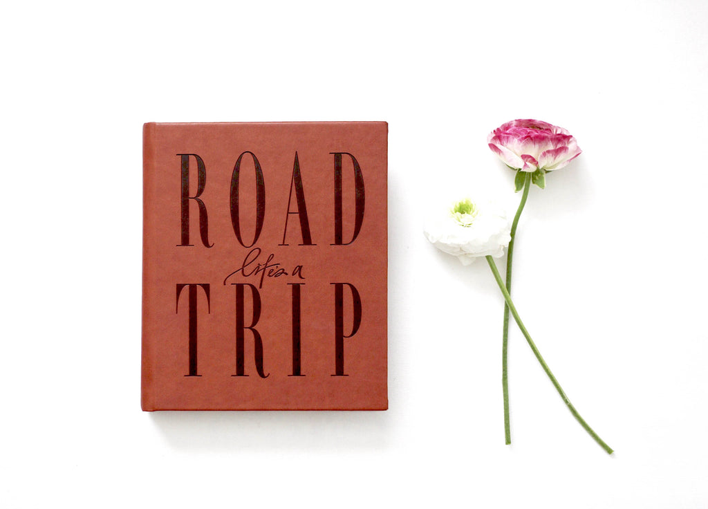 LIFE'S A ROADTRIP~Travel Journal