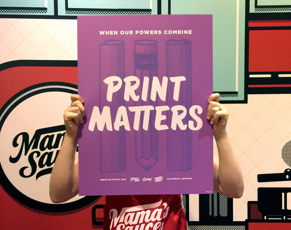 #PrintMatters Event Poster - Creative South 2015