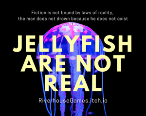 Jellyfish Are Not Real