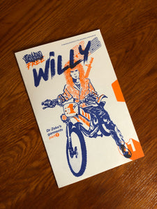 Cover of Free Willy supplement zine for ALT NYC 88 table top role playing game. There is a person with long heair on a motorbike with a gun strapped to their back.