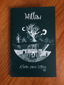 Willow - A Grim Micro Setting Zine