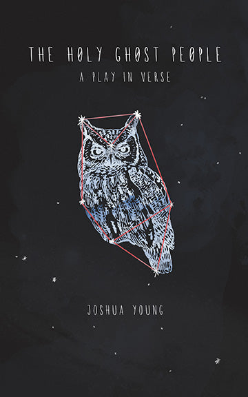 THE HOLY GHOST PEOPLE by Joshua Young