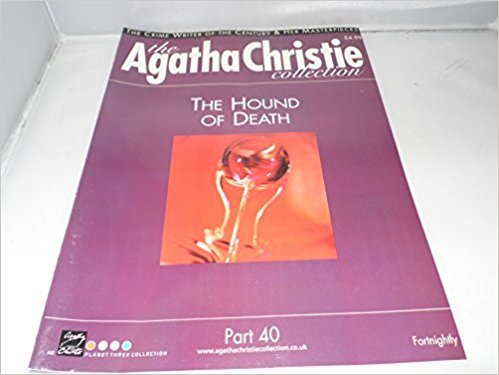 The Agatha Christie Collection Magazine: Part 40: The Hound Of Death