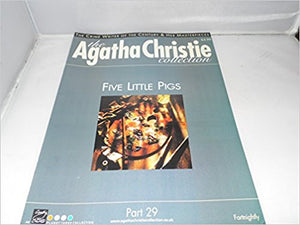 The Agatha Christie Collection Magazine: Part 29: Five Little Pigs