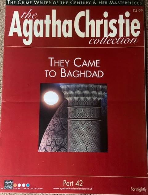 The Agatha Christie Collection Magazine: Part 42: They Came To Baghdad