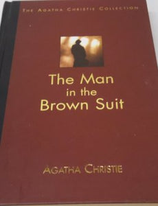 The Man in the Brown Suit (The Agatha Christie Collection)