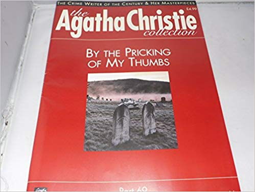 The Agatha Christie Collection Magazine: Part 69: By The Pricking Of My Thumbs