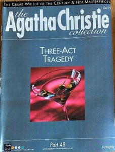 The Agatha Christie Collection Magazine: Part 48: Three Act Tragedy