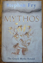 Load image into Gallery viewer, Mythos: The Greek Myths Retold (Stephen Fry's Greek Myths)