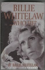 Billie Whitelaw...Who He?