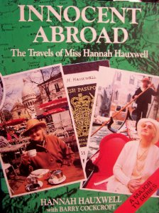 Innocent Abroad: The Travels of Miss Hannah Hauxwell