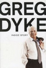 Greg Dyke: Inside Story [Illustrated]