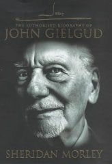 John G: The Authorized Biography of John Gielgud