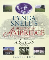 Lynda Snell's Heritage of Ambridge: Official History of Archers Country