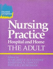 Nursing Practice: Hospital and Home : The Adult