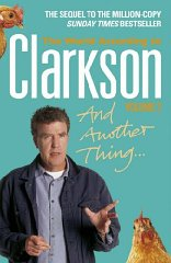 And Another Thing : The World According to Clarkson Volume 2