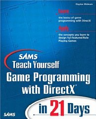 Sams Teach Yourself Game Programming with DirectX in 21 Days