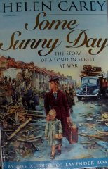 Some Sunny Day (London at war)