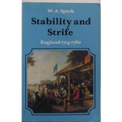 Stability and Strife: England, 1714-60 (The new history of England)
