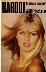 Bardot: An intimate biography