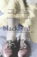 Blackbird: A Childhood Lost