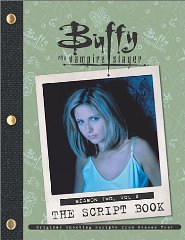 Buffy the Vampire Slayer: The Script Book, Season Two, Volume 2