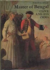 Master of Bengal: Clive and His India