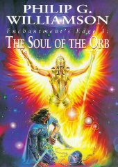Enchantment's Edge: The Soul of the Orb v. 3