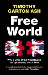 Free World: Why a Crisis of the West Reveals the Opportunity of Our Time