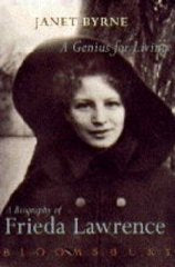 A Genius for Living: Biography of Frieda Lawrence