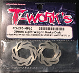 T-WORKS 30mm Light Weight Brake Disc For Kyosho MP10/MP9 TKI4/TKI3/ HB D819RS/819/817/ TENKO NB48 2.0 & HN X3 GTX & IGT8 (2pcs) #TO-270-MP10.
